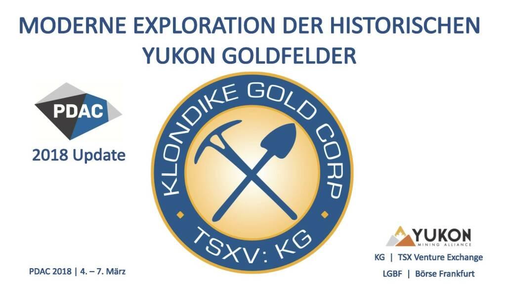 Präsentation Klondike - Moderne Exploration der historischen Yukon Goldfelder (07.03.2018)