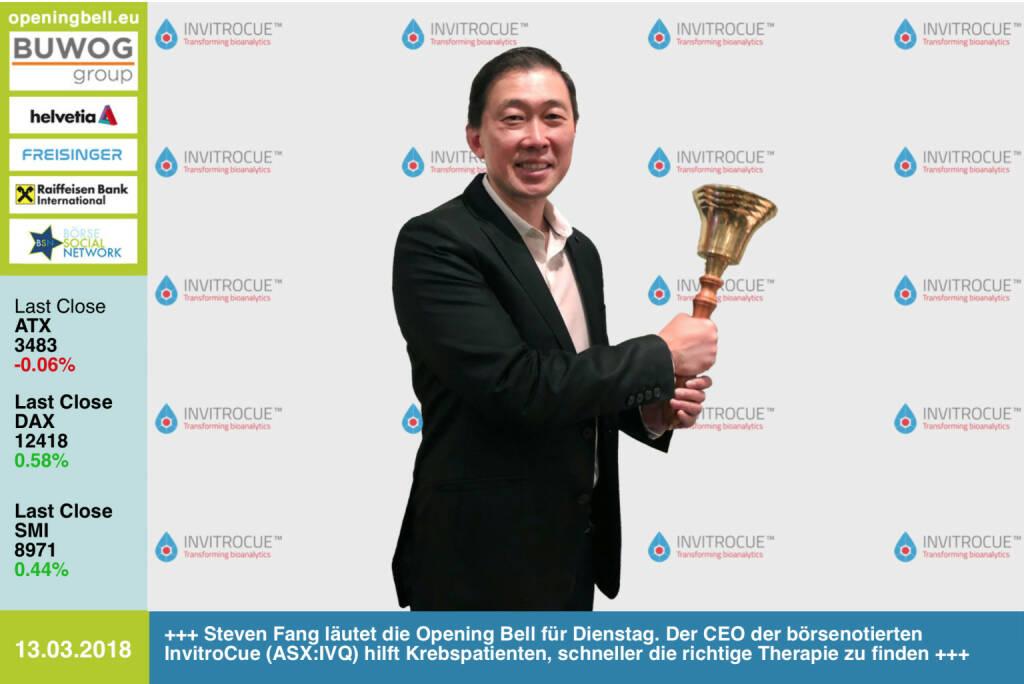 #openingbell am 13.3.: Steven Fang läutet die Opening Bell für Dienstag. Der CEO der börsenotierten InvitroCue (ASX:IVQ) hilft Krebspatienten, schneller die richtige Therapie zu finden https://invitrocue.com/  https://www.facebook.com/groups/GeldanlageNetwork/ #goboersewien  (13.03.2018)