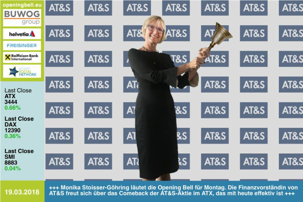 19.3.: Monika Stoisser-Göhring läutet die Opening Bell für Montag. Die Finanzvorständin von AT&S freut sich über das Comeback der AT&S-Aktie im ATX, das mit heute effektiv ist http://www.ats.net http://www.boerse-social.com   https://www.facebook.com/groups/GeldanlageNetwork/ #goboersewien   (19.03.2018)