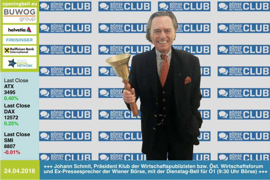 24.4.: Johann Schmit,  Präsident Klub der Wirtschaftspublizisten bzw. Österreichisches Wirtschaftsforum und Ex-Pressesprecher der Wiener Börse, mit der Dienstag-Bell für Ö1 (9:30 Uhr Radiokolleg - Das ABC der Finanzwelt mit V wie Verbriefung, W wie Wiener Börse, Y wie Yen, Z wie Zertifikate. https://www.facebook.com/groups/GeldanlageNetwork/ #goboersewien (24.04.2018)