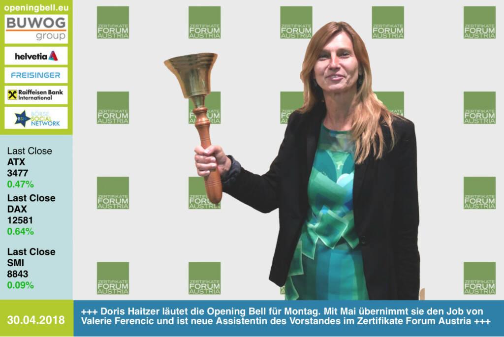 30. 4.: Doris Haitzer läutet die Opening Bell für Montag. Mit Mai übernimmt sie den Job von Valerie Ferencic (sie sagt mit heute Ciao) und ist neue Assistentin des Vorstandes im Zertifikate Forum Austria http://www.zertifikateforum.at https://www.facebook.com/groups/GeldanlageNetwork/ #goboersewien  (30.04.2018)