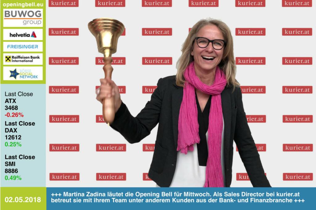 2.5.: Martina Zadina läutet die Opening Bell für Mittwoch. Als Sales Director bei kurier.at betreut sie mit ihrem Team unter anderem Kunden aus der Bank- und Finanzbranche http://www.kurier.at https://www.facebook.com/groups/GeldanlageNetwork/ #goboersewien (02.05.2018)