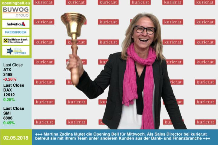 2.5.: Martina Zadina läutet die Opening Bell für Mittwoch. Als Sales Director bei kurier.at betreut sie mit ihrem Team unter anderem Kunden aus der Bank- und Finanzbranche http://www.kurier.at https://www.facebook.com/groups/GeldanlageNetwork/ #goboersewien