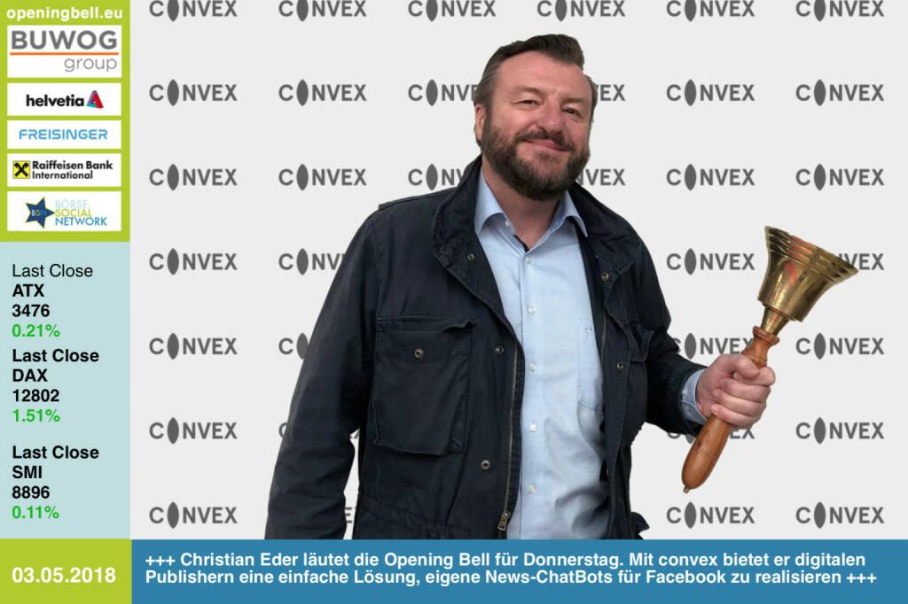 3.5.: Christian Eder läutet die Opening Bell für Donnerstag. Mit convex bietet er digitalen Publishern eine einfache Lösung, eigene News-ChatBots für Facebook zu realisieren https://www.facebook.com/groups/GeldanlageNetwork/ #goboersewien (03.05.2018)