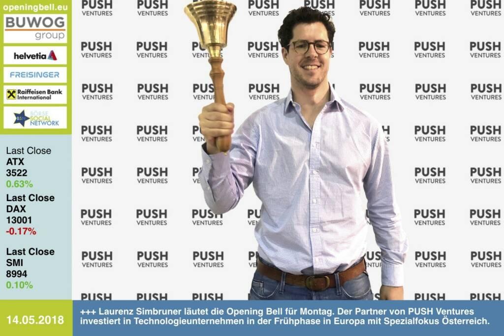 14.5.: Laurenz Simbruner läutet die Opening Bell für Montag. Der Partner von PUSH Ventures investiert in Technologieunternehmen in der Frühphase in Europa mit Spezialfokus Österreich. http://push.ventures https://www.facebook.com/groups/GeldanlageNetwork/ #goboersewien (14.05.2018)