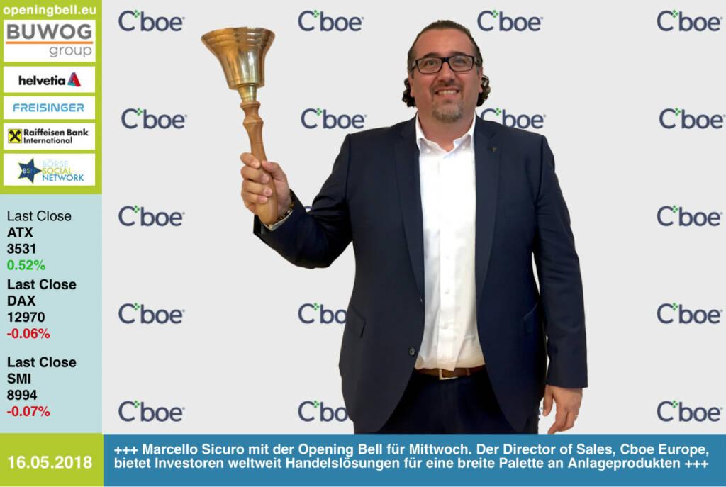 16.5.: Marcello Sicuro mit der Opening Bell für Mittwoch. Der Director of Sales, Cboe Europe, bietet Investoren weltweit Handelslösungen für eine breite Palette an Anlageprodukten. http://cboe.com https://www.facebook.com/groups/GeldanlageNetwork/ #goboersewien (16.05.2018)