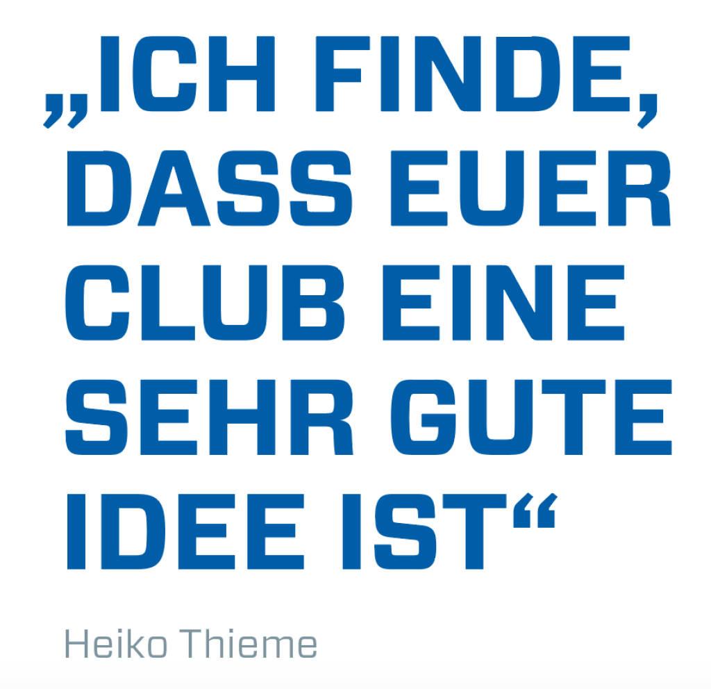 """""""Ich finde, dass euer Club eine sehr gute Idee ist"""" Heiko Thieme (21.05.2018)"""