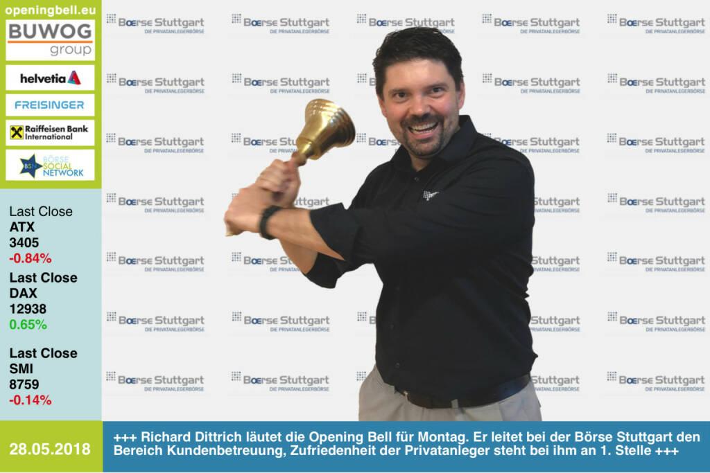 28.5.: Richard Dittrich läutet die Opening Bell für Montag. Er leitet bei der Börse Stuttgart den Bereich Kundenbetreuung, Zufriedenheit der Privatanleger steht bei ihm  an 1. Stelle https://www.boerse-stuttgart.de  https://www.facebook.com/groups/GeldanlageNetwork/ #goboersewien  (28.05.2018)