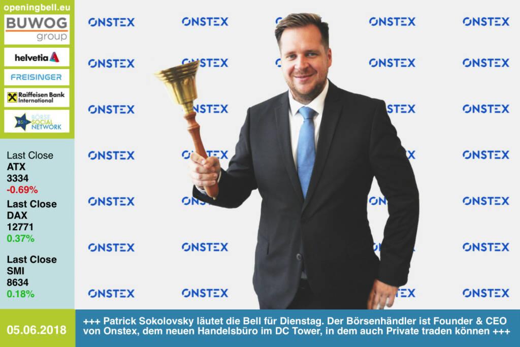 5.6.: Patrick Sokolovsky läutet die Bell für Dienstag. Der Börsenhändler ist Founder & CEO von Onstex, dem neuen Handelsbüro im DC Tower, in dem auch Private traden können http://www.onstex.com https://www.facebook.com/groups/GeldanlageNetwork/  #goboersewien (05.06.2018)