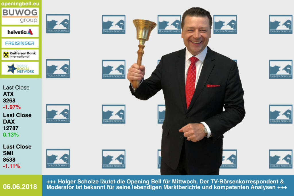 6.6.:Holger Scholze läutet die Opening Bell für Mittwoch. Der TV-Börsenkorrespondent & Moderator ist bekannt für seine lebendigen Marktberichte und kompetenten Analysenhttp://www.holger-scholze.dehttps://www.facebook.com/groups/GeldanlageNetwork/ #goboersewien (06.06.2018)