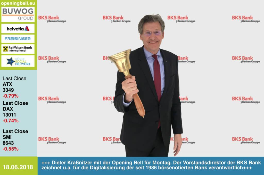 18.6.: Dieter Kraßnitzer mit der Opening Bell für Montag. Der Vorstandsdirektor der BKS Bank zeichnet u.a. für die Digitalisierung der seit 1986 börsenotierten Bank verantwortlich. http://www.bks.at https://www.facebook.com/groups/GeldanlageNetwork/#goboersewien (18.06.2018)