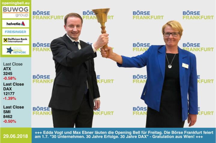 29.6.: Edda Vogt und Max Ebner (Börse Frankfurt) läuten die Opening Bell für Freitag. Die Börse Frankfurt feiert am 1.7. 30 Unternehmen. 30 Jahre Erfolge. 30 Jahre DAX - Gratulation aus Wien! http://deutsche-boerse.com/dbg-de/ https://www.facebook.com/groups/GeldanlageNetwork/#goboersewien #30jahredax