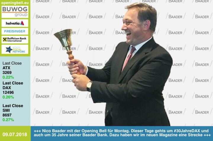 9.7.: Nico Baader mit der Opening Bell für Montag. Dieser Tage gehts um #30JahreDAX und auch um 35 Jahre seiner Baader Bank. Dazu haben wir im neuen Magazine eine Strecke https://www.baaderbank.de http://www.boerse-social.com/magazine https://www.facebook.com/groups/GeldanlageNetwork /#goboersewien