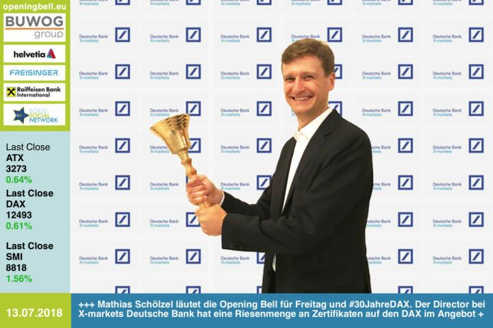 13.7.: Mathias Schölzel läutet die Opening Bell für Freitag und #30JahreDAX. Der Director bei X-markets Deutsche Bank hat eine Riesenmenge an Zertifikaten auf den DAX im Angebot https://www.xmarkets.db.com/DE https://www.facebook.com/groups/GeldanlageNetwork /#goboersewien