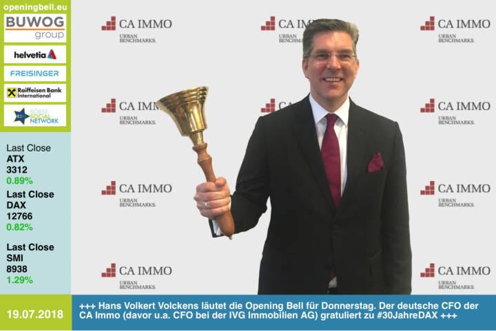 19.7.: Hans Volkert Volckens läutet die Opening Bell für Donnerstag. Der deutsche CFO der CA Immo (davor u.a. CFO bei der IVG Immobilien AG) gratuliert zu #30JahreDAX http://www.caimmo.com https://www.facebook.com/groups/GeldanlageNetwork /#goboersewien