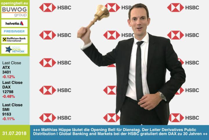 31.7.: Matthias Hüppe läutet die Opening Bell für Dienstag. Der Leiter Derivatives Public Distribution | Global Banking and Markets  bei der HSBC gratuliert zu #30JahreDAX https://www.hsbc-zertifikate.de https://www.facebook.com/groups/GeldanlageNetwork /#goboersewien