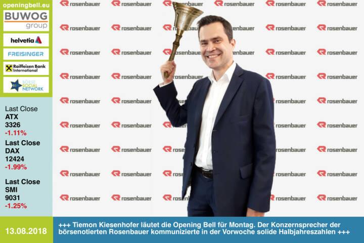 13.8.: Tiemon Kiesenhofer läutet die Opening Bell für Montag. Der Konzernsprecher der börsenotierten Rosenbauer kommunizierte in der Vorwoche solide Halbjahreszahlen http://www.rosenbauer.com https://www.facebook.com/groups/GeldanlageNetwork #goboersewien