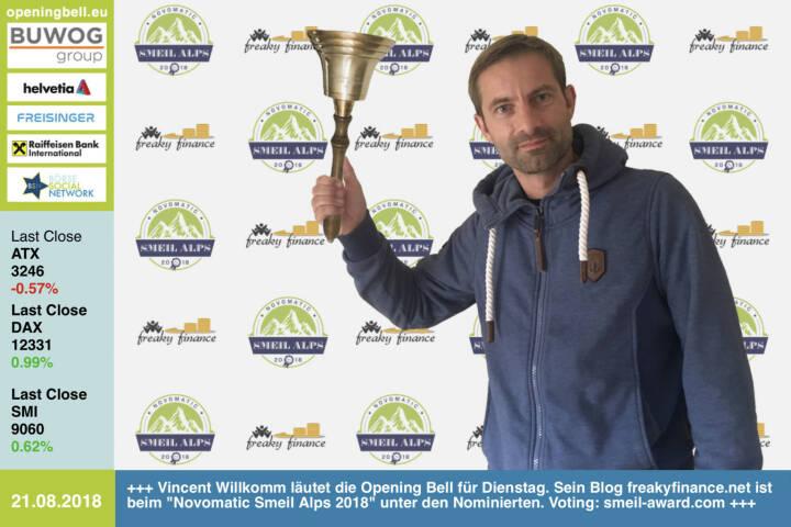 21.8.: Vincent Willkomm läutet die Opening Bell für Dienstag. Sein Blog http://www.freakyfinance.net ist beim Novomatic Smeil Alps 2018 unter den Nominierten. Voting bis 31.8. unter http://www.smeil-award.com https://www.facebook.com/groups/GeldanlageNetwork #goboersewien