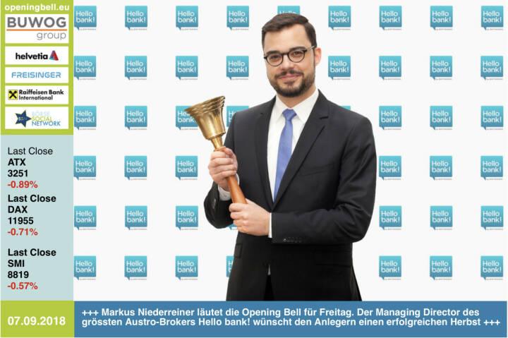 7.9.: Markus Niederreiner läutet die Opening Bell für Freitag. Der Managing Director des grössten Austro-Brokers Hello bank! wünscht den Anlegern einen erfolgreichen Herbst http://www.hellobank.at https://www.facebook.com/groups/GeldanlageNetwork