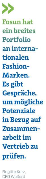 Fosun hat ein breites Portfolio an internationalen Fashion-Marken. Es gibt Gespräche, um mögliche Potenziale in Bezug auf Zusammenarbeit im Vertrieb zu prüfen.  Brigitte Kurz, CFO Wolford (16.09.2018)