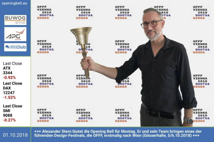 1.10.: Alexander Stern läutet die Opening Bell für Montag. Er und sein Team bringen eines der führenden Design-Festivals, die OFFF, erstmalig nach Wien (Gösserhalle, 5/6.10.2018) #OFFFVienna2018 http://offfvienna.com https://www.facebook.com/groups/GeldanlageNetwork