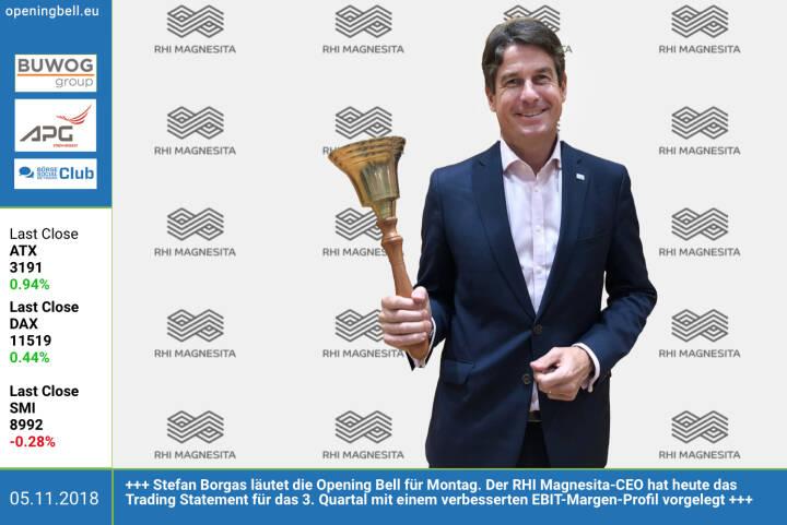 5.11.: Stefan Borgas läutet die Opening Bell für Montag. Der RHI Magnesita-CEO hat heute das Trading Statement für das 3. Quartal mit einem verbesserten  EBIT-Margen-Profil vorgelegt. https://www.rhimagnesita.com/de/ https://www.facebook.com/groups/GeldanlageNetwork