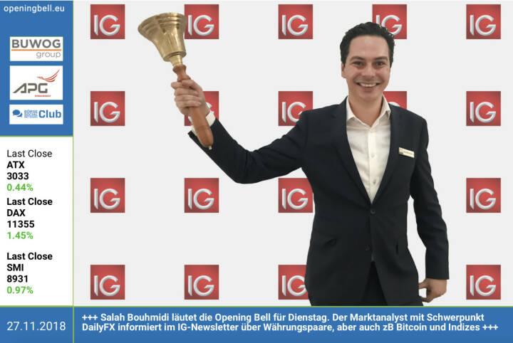 27.11.: Salah Bouhmidi läutet die Opening Bell für Dienstag. Der Marktanalyst mit Schwerpunkt DailyFX informiert im IG-Newsletter über Währungspaare, aber auch zB Bitcoin und Indizes https://www.facebook.com/groups/GeldanlageNetwork