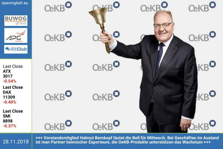 28.11.: Vorstandsmitglied Helmut Bernkopf läutet die Opening Bell für Mittwoch. Die OeKB unterstützt mit ihren Produkten den Wachstumskurs österreichischer Unternehmen und ist bei Geschäften im Ausland eine verlässliche Partnerin heimischer Exporteure http://www.oekb.at https://www.facebook.com/groups/GeldanlageNetwork