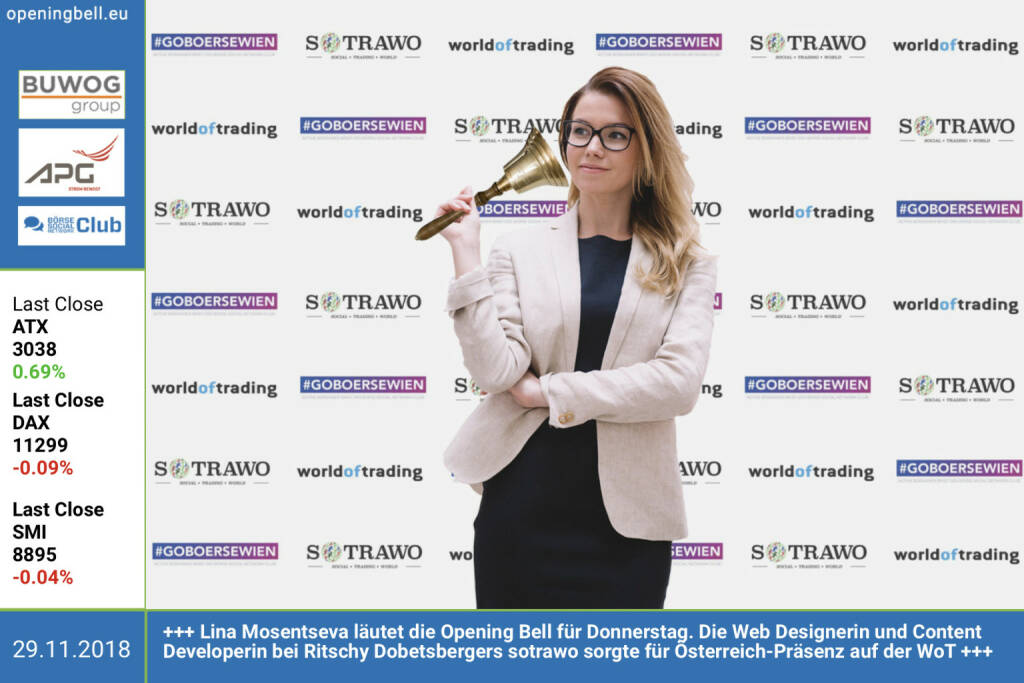 29.11.: Lina Mosentseva läutet die Opening Bell für Donnerstag. Die Web Designerin und Content Developerin bei Ritschy Dobetsbergers sotrawo sorgte für Österreich-Präsenz auf der WoT http://www.sotrawo.com https://www.wot-messe.de/home/ https://www.facebook.com/groups/GeldanlageNetwork  (29.11.2018)