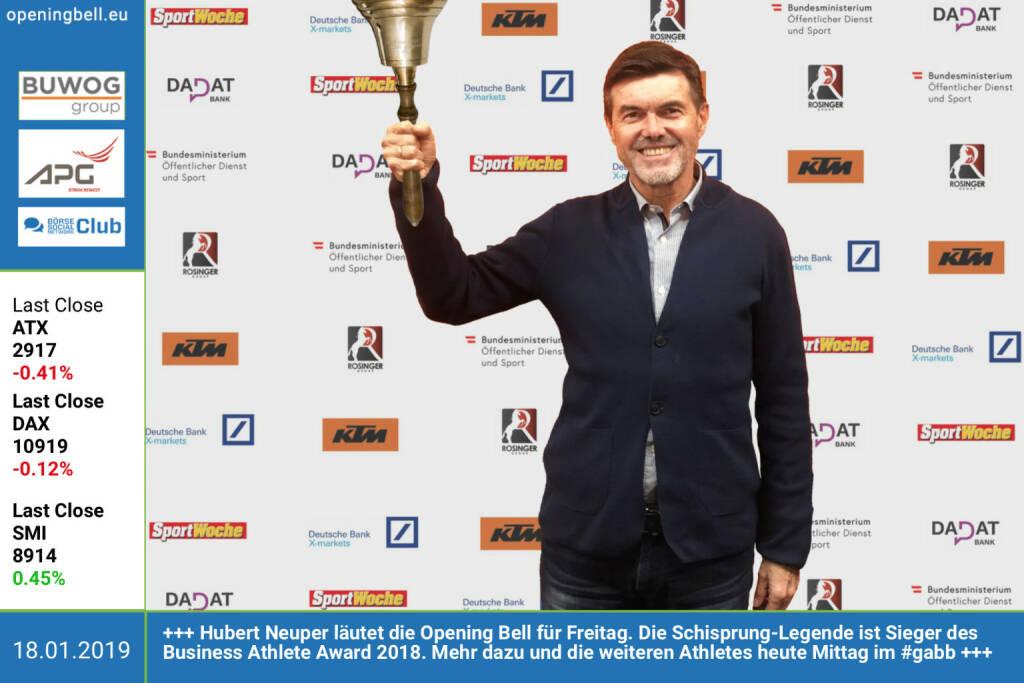 18.1.:Hubert Neuper läutet die Opening Bell für Freitag. Die Schisprung-Legende ist unser Sieger des Business Athlete Award 2018. Mehr dazu und die weiteren Athletes heute Mittag im http://www.boerse-social.com/gabb. Es gratulieren die Award-Partner https://www.ktm.com/at/ https://www.dad.at http://www.rosinger-gruppe.de https://www.xmarkets.db.com/DE und https://www.sportministerium.at/de https://www.facebook.com/search/top/?q=sportsblogged http://www.runplugged.com (18.01.2019)