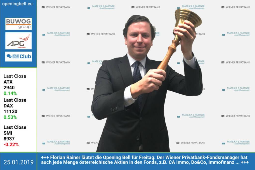 25.1.: Florian Rainer läutet die Opening Bell für Freitag. Der Wiener Privatbank-Fondsmanager hat auch jede Menge österreichische Aktien in den Fonds, z.B. CA Immo, Do&Co, Immofinanz. http://www.mp-am.com http://wienerprivatbank.com https://www.facebook.com/groups/GeldanlageNetwork (25.01.2019)