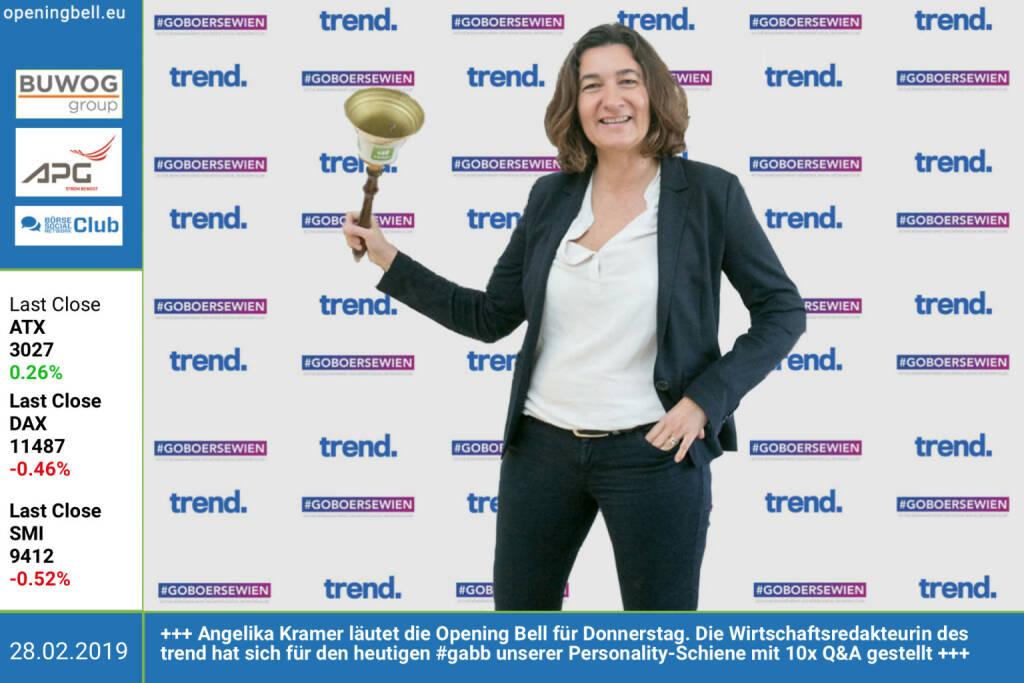 28.2.: Angelika Kramer läutet die Opening Bell für Donnerstag. Die Wirtschaftsredakteurin des trend, Führende unter https://www.extradienst.at/ed-votings/journalistenwahl-2018/wirtschafts-journalisten , hat sich für den heutigen #gabb unserer Personality-Schiene mit 10x Q&A gestellt http://www.trend.at http://www.boerse-social.com/gabb https://www.facebook.com/groups/GeldanlageNetwork  (28.02.2019)