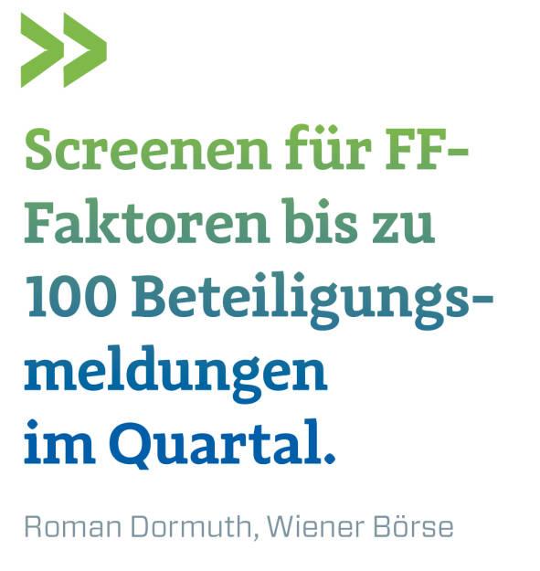 Screenen für FF- Faktoren bis zu 100 Beteiligungs-meldungen im Quartal.  Roman Dormuth, Wiener Börse (16.03.2019)