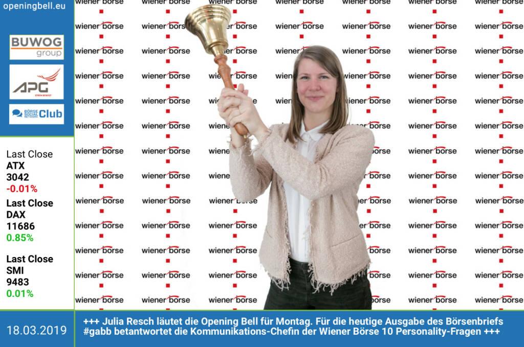 18.3.: Julia Resch läutet die Opening Bell für Montag. Für die heutige Ausgabe des Börsenbriefs http://www.boerse-social.com/gabb betantwortet die Kommunikations-Chefin der Wiener Börse 10 Personality-Fragen a la https://boerse-social.com/search/@title%20personality http://www.wienerborse.at  (18.03.2019)