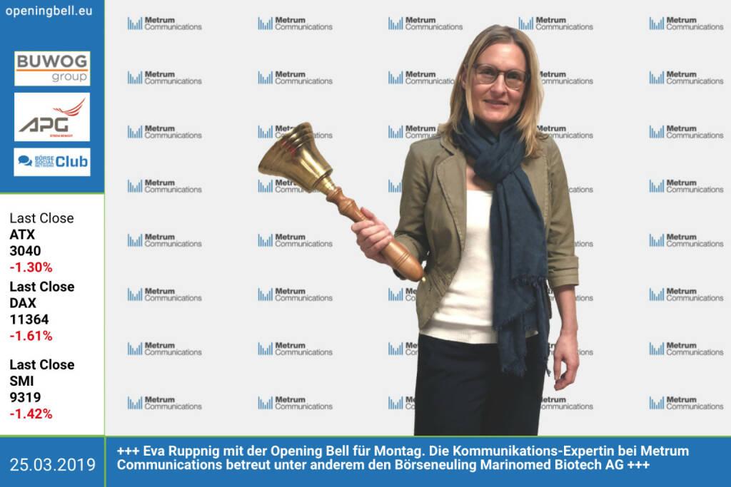 25.3.: Eva Ruppnig mit der Opening Bell für Montag. Die Kommunikations-Expertin bei Metrum Communications betreut unter anderem den Börseneuling Marinomed Biotech AG http://www.metrum.at https://www.facebook.com/groups/GeldanlageNetwork (25.03.2019)