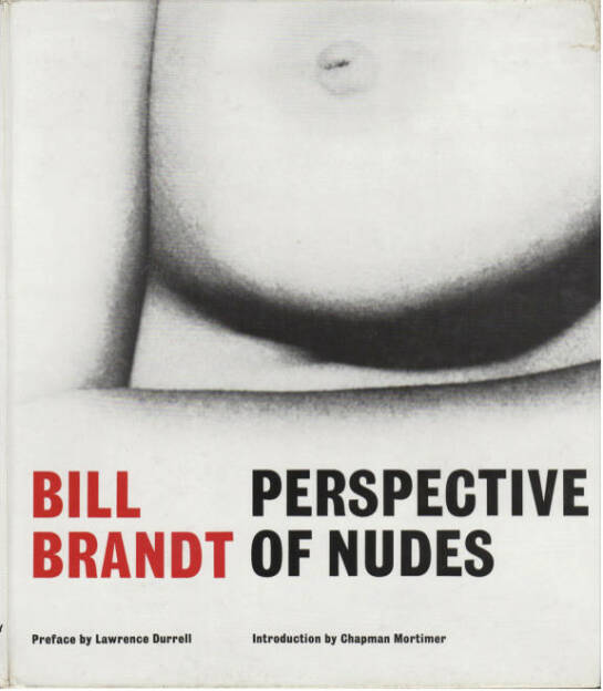 Bill Brandt - Perspective of Nudes, Preis 500-1000 Euro - http://josefchladek.com/book/bill_brandt_-_perspective_of_nudes (07.07.2013)