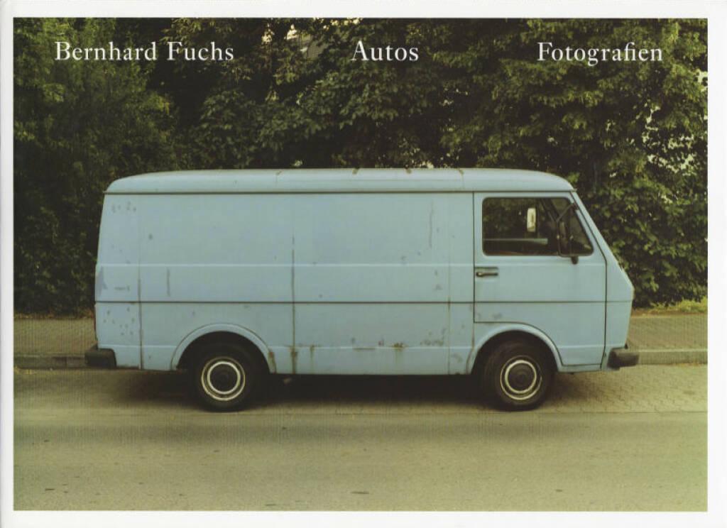 Bernhard Fuchs - Autos, Preis: 250-400 Euro, http://josefchladek.com/book/bernhard_fuchs_-_autos (07.07.2013)