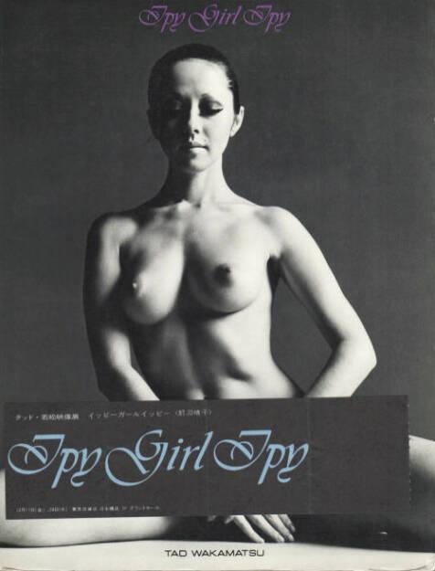 Tad Wakamatsu - Ipy Girl Ipy, Preis: 150-300 Euro - http://josefchladek.com/book/tad_wakamatsu_-_ipy_girl_ipy (07.07.2013)