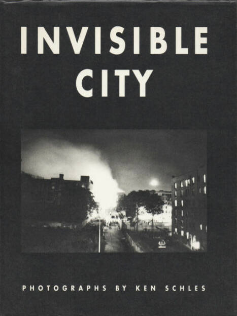 Ken Schles - Invisible City, Preis: 250-500 Euro, http://josefchladek.com/book/ken_schles_-_invisible_city (04.08.2013)