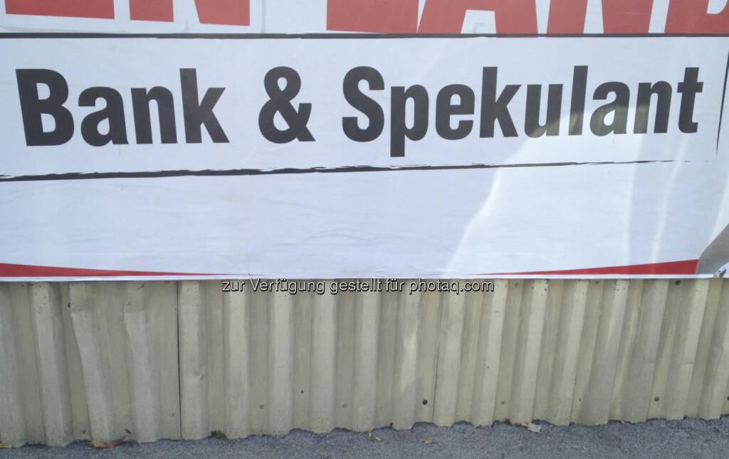 Bank und Spekulant (11.09.2013)